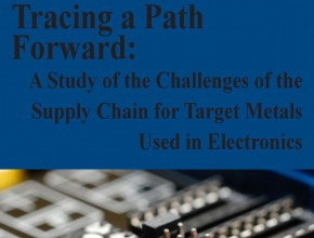 Tracing a path forward-Challenges of the Supply Chain for Target Metals Used in Electronics