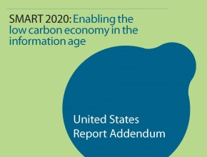 SMART 2020: Enabling the low carbon economy in the information age - United States Report Addendum
